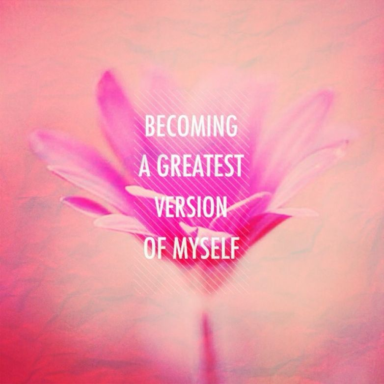 Become a greatest version of Yourself